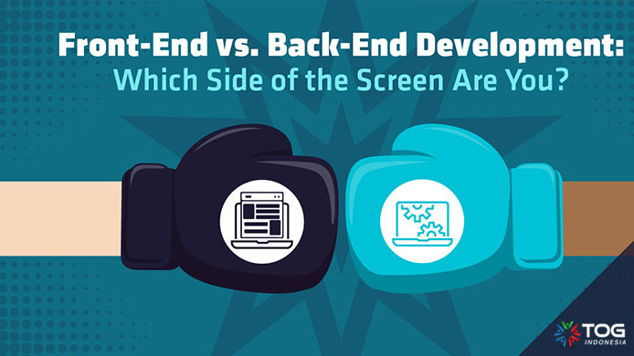 Front-End vs Back-End Developer, Apa Perbedaannya?