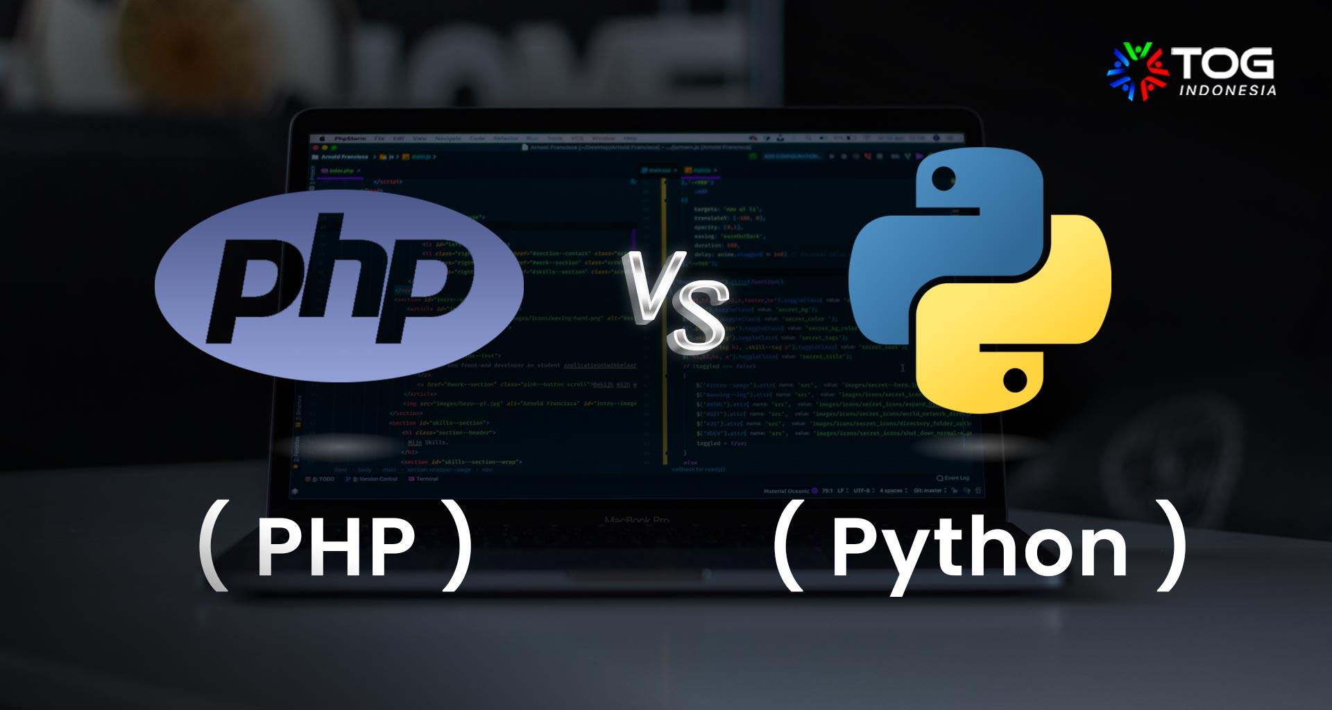 PHP vs Python: Fitur, Keuntungan serta Perbandingannya